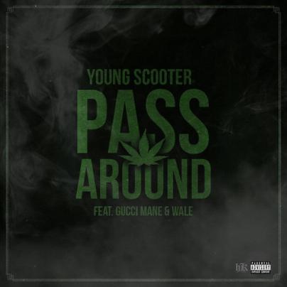 Pass Around Ft. Gucci Mane & Wale