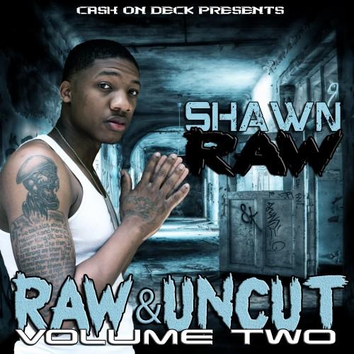 Raw & Uncut Volume 2